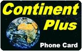 Continent Plus Prepaid Phone Card