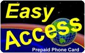 Easy Access Prepaid Phone Card