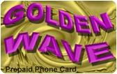 Golden Wave Prepaid Phone Card